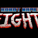 A Robot Named Fight! Trailer
