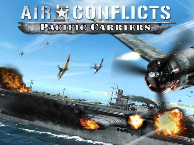 Release - Air Conflicts: Pacific Carriers