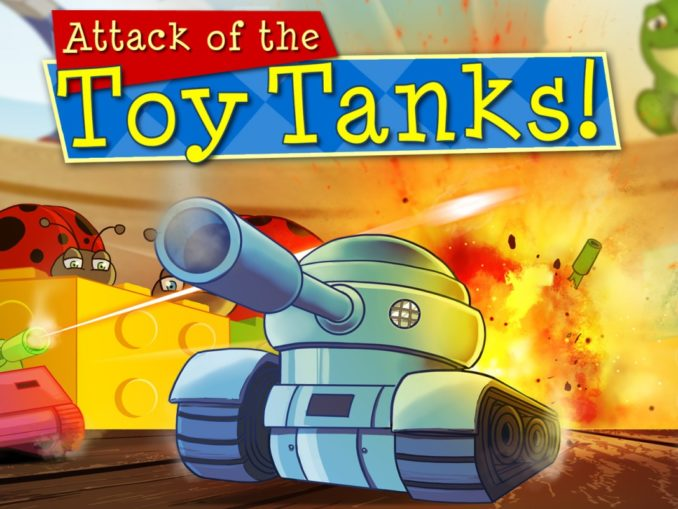 Release - Attack of the Toy Tanks
