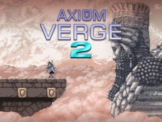 Release - Axiom Verge 2