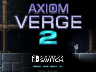 Axiom Verge – Original's success, Future of the series after upcoming sequel