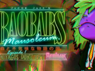 Release - Baobabs Mausoleum Ep.1: Ovnifagos Don't Eat Flamingos