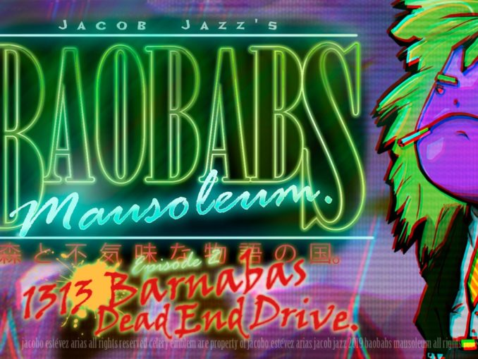 Release - Baobabs Mausoleum Ep.2: 1313 Barnabas Dead End Drive