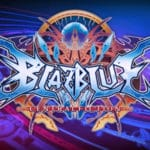 BlazBlue: Central Fiction Special Edition - February 7, 2019