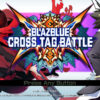 BlazBlue: Cross Tag Battle DLC remaining characters announcement coming 22nd September