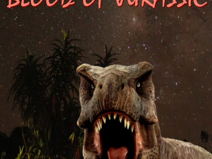 Release - Blood of Jurassic