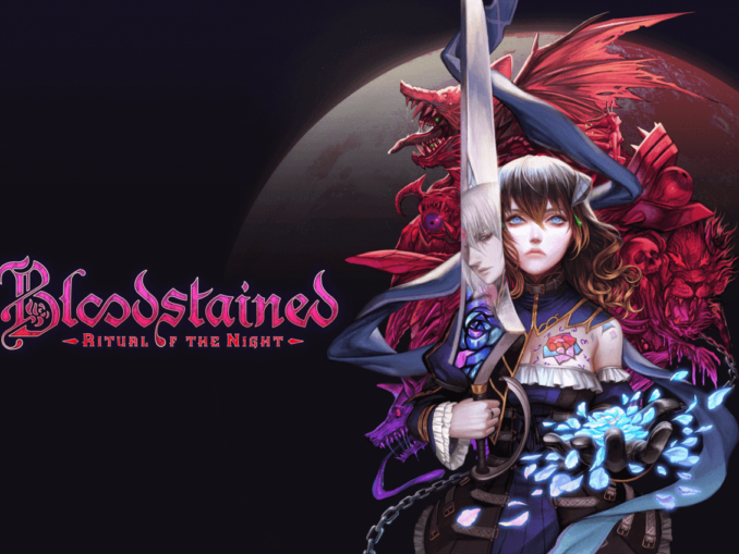 Nieuws - Bloodstained: Ritual Of The Night – Launch Trailer