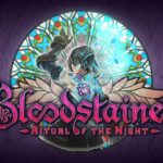 Bloodstained: Ritual Of The Night - Rated by ESRB