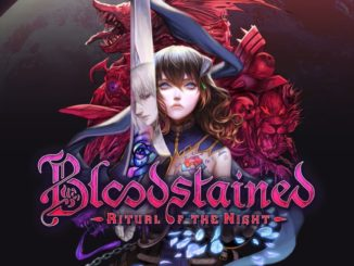 Bloodstained – Still ironing out issues