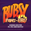 Bubsy: Paws On Fire! - Launch Trailer