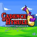 Cadence Of Hyrule - Initially DLC but Nintendo wanted full game
