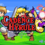 Cadence Of Hyrule - New gameplay footage