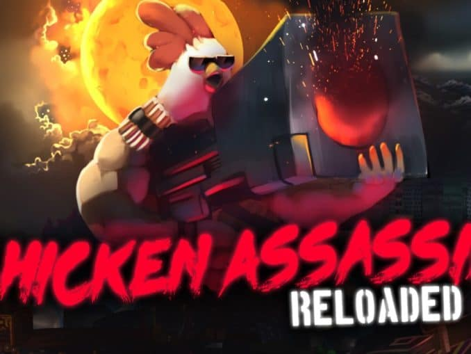 Release - Chicken Assassin: Reloaded