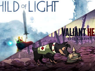 Child of Light en Valiant Hearts onderweg