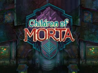 Children Of Morta – Roguelike RPG – Nieuwe Trailer