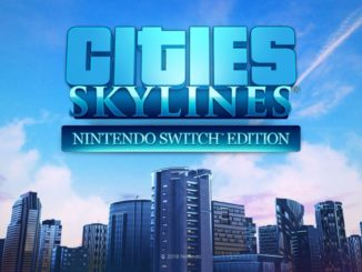 Cities: Skylines – Nintendo Switch™ Edition