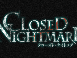 Closed Nightmare komt
