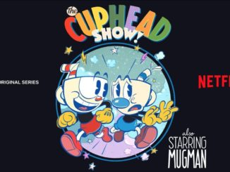 Cuphead series is coming to Netflix