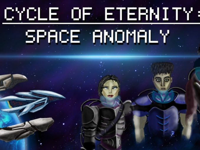 Release - Cycle of Eternity: Space Anomaly