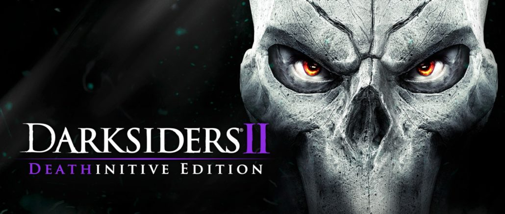 Darksiders II: Deathinitive Edition – Launch Trailer