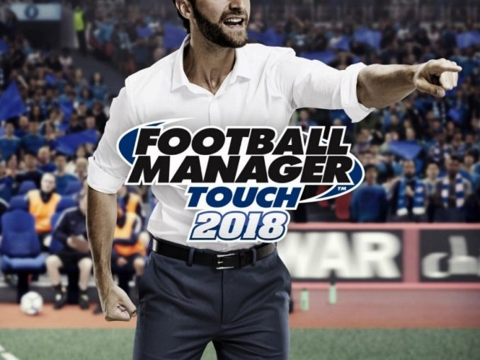 News - Football Manager Touch 2018 is uit