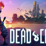 Dead Cells coming soon