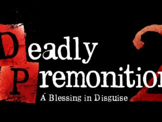 Deadly Premonition 2 – Coming Next Week according to Director