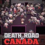 Death Road To Canada trailer