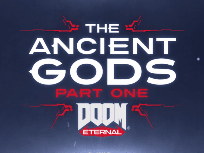 Nieuws - DOOM Eternal – The Ancient Gods: Part One