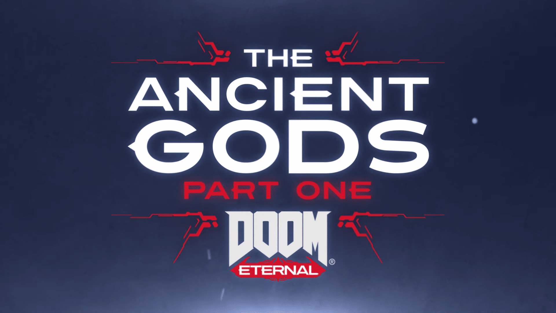 DOOM Eternal – The Ancient Gods: Part One