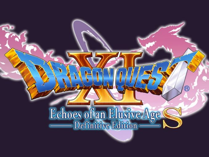 Release - DRAGON QUEST® XI S: Echoes of an Elusive Age – Definitive Edition