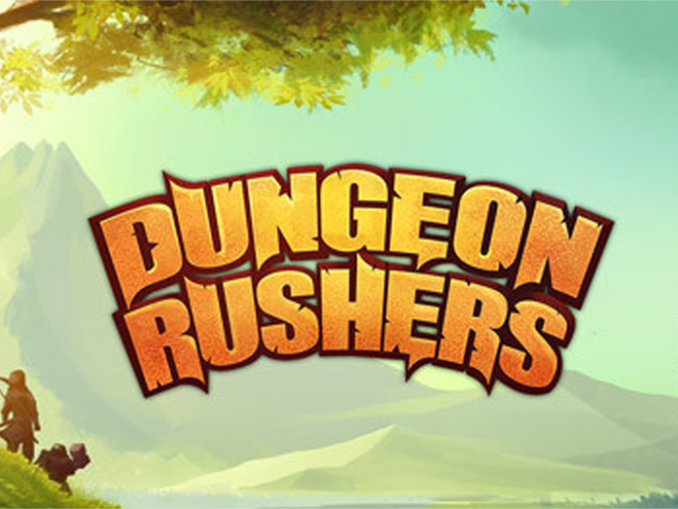 News - Dungeon Rushers is coming