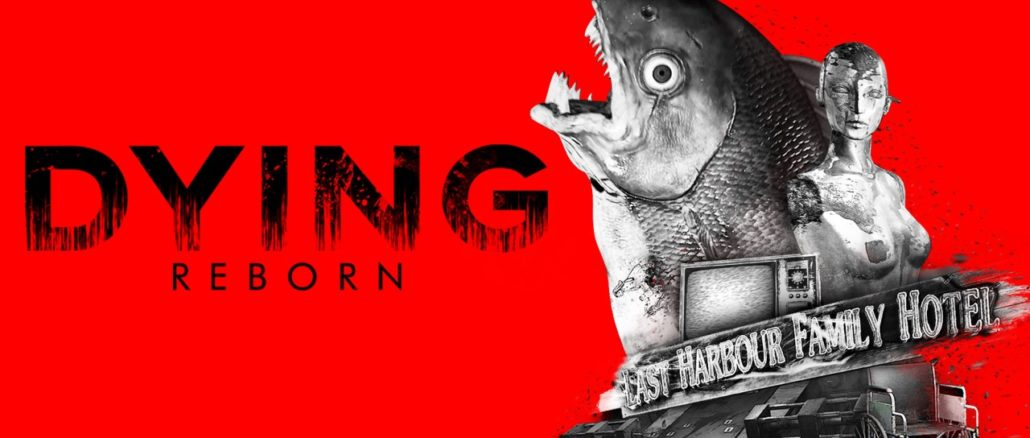 DYING: Reborn – Nintendo Switch™ Edition