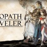 Early Demo open for Octopath Traveler Mobile