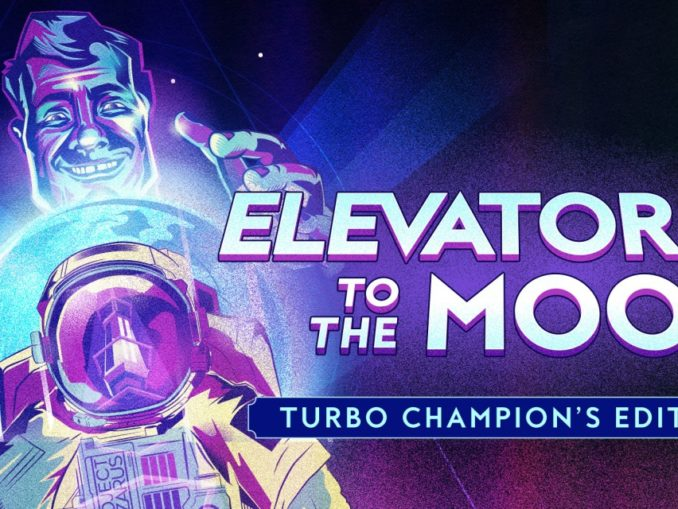 Release - Elevator…to the Moon! Turbo Champion's Edition