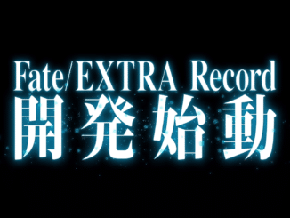 Fate/EXTRA Record – In Development, Platforms to be confirmed