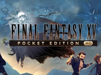Release - FINAL FANTASY XV POCKET EDITION HD