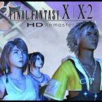 Final Fantasy X/X-2 HD Remaster - New Story Trailer featuring Tidus and Yuna