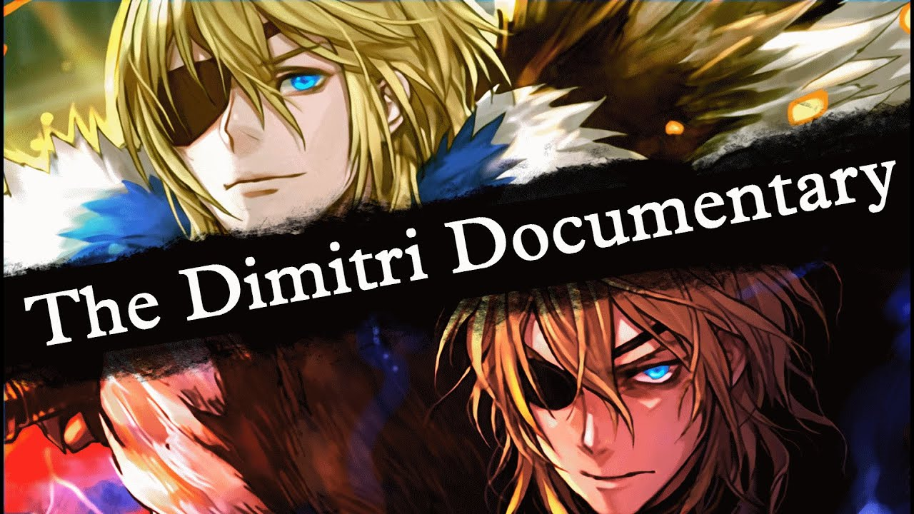 Fire Emblem: Three Houses – The Dimitri Documentary