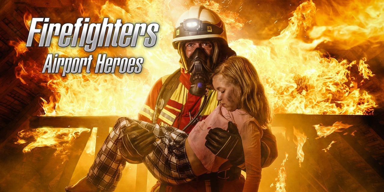 Firefighters – Airport Heroes