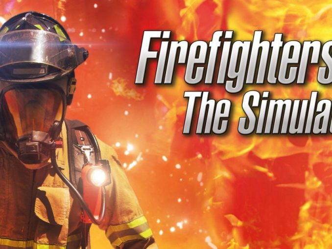 Release - Firefighters – The Simulation