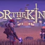 For The King is available, launch trailer released