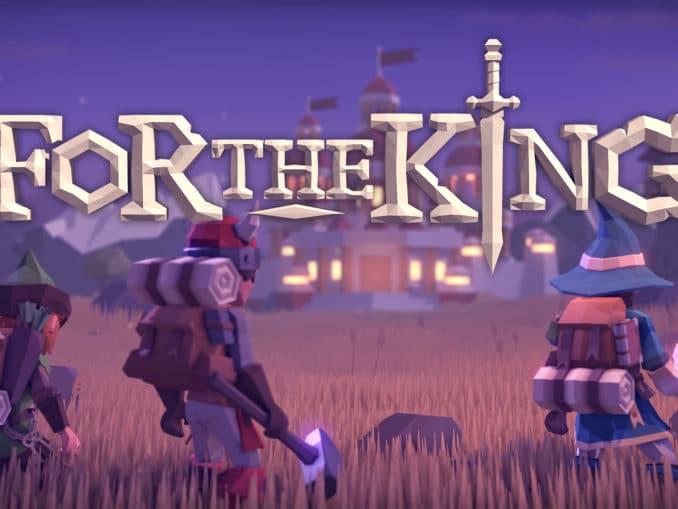 News - For The King is available, launch trailer released