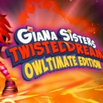 Giana Sisters: Twisted Dreams - Owltimate Edition coming 25th September