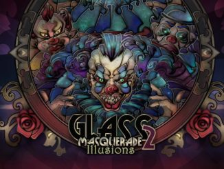 Glass Masquerade 2: Illusions – Eerste 19 minuten