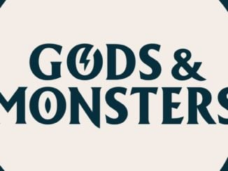 Gods & Monsters™