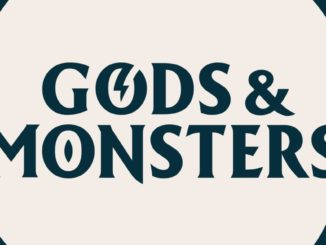 Release - Gods & Monsters™