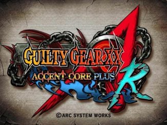 Guilty Gear XX Accent Core Plus R komt