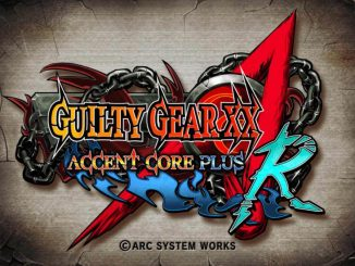 Guilty Gear XX Accent Core Plus R is coming