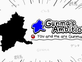 Gunma's Ambition  -You and me are Gunma-